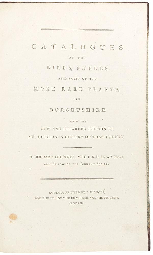 Catalogues of the birds, shells, and some of the more rare plants, of Dorsetshire. From the new and enlarged edition of Mr. Hutchins's history of that county. Richard PULTENEY.