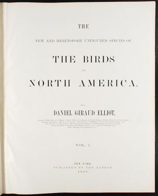 The New and Heretofore Unfigured Species of the Birds of North America